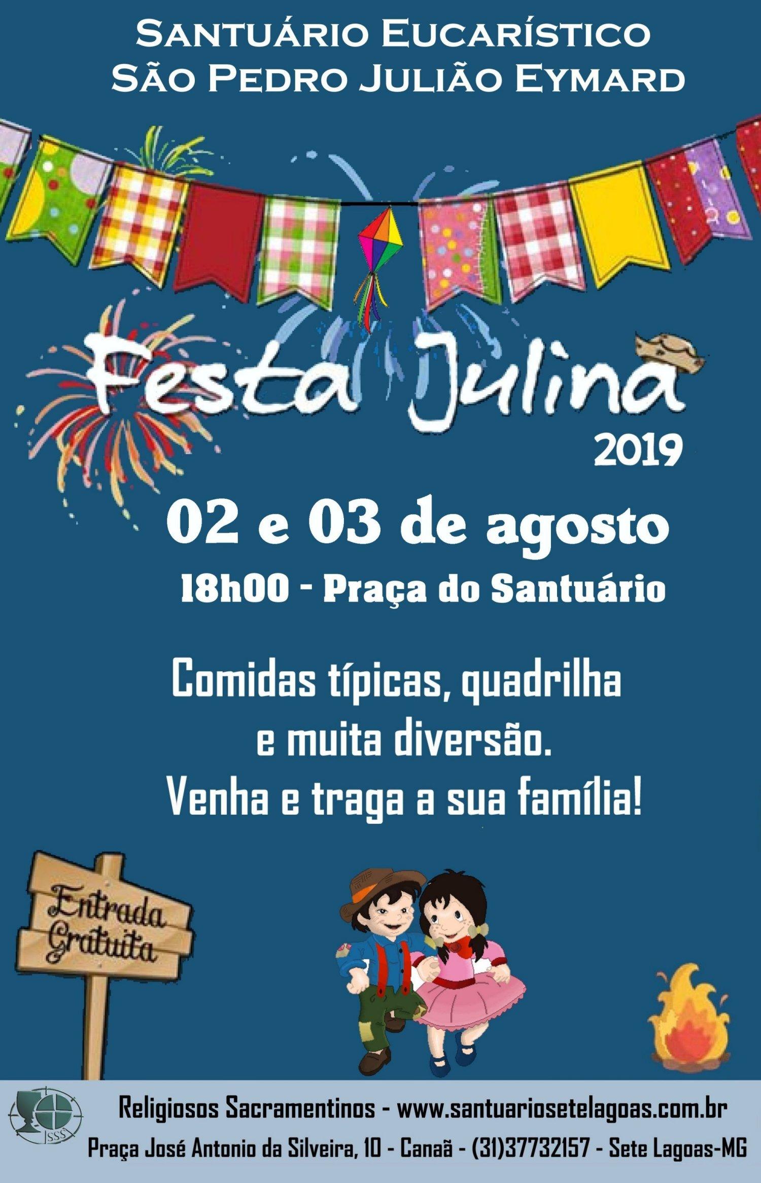 Festa Julina dias 02 e 03 de agosto no Santuário São Pedro Julião Eymard. Participe!