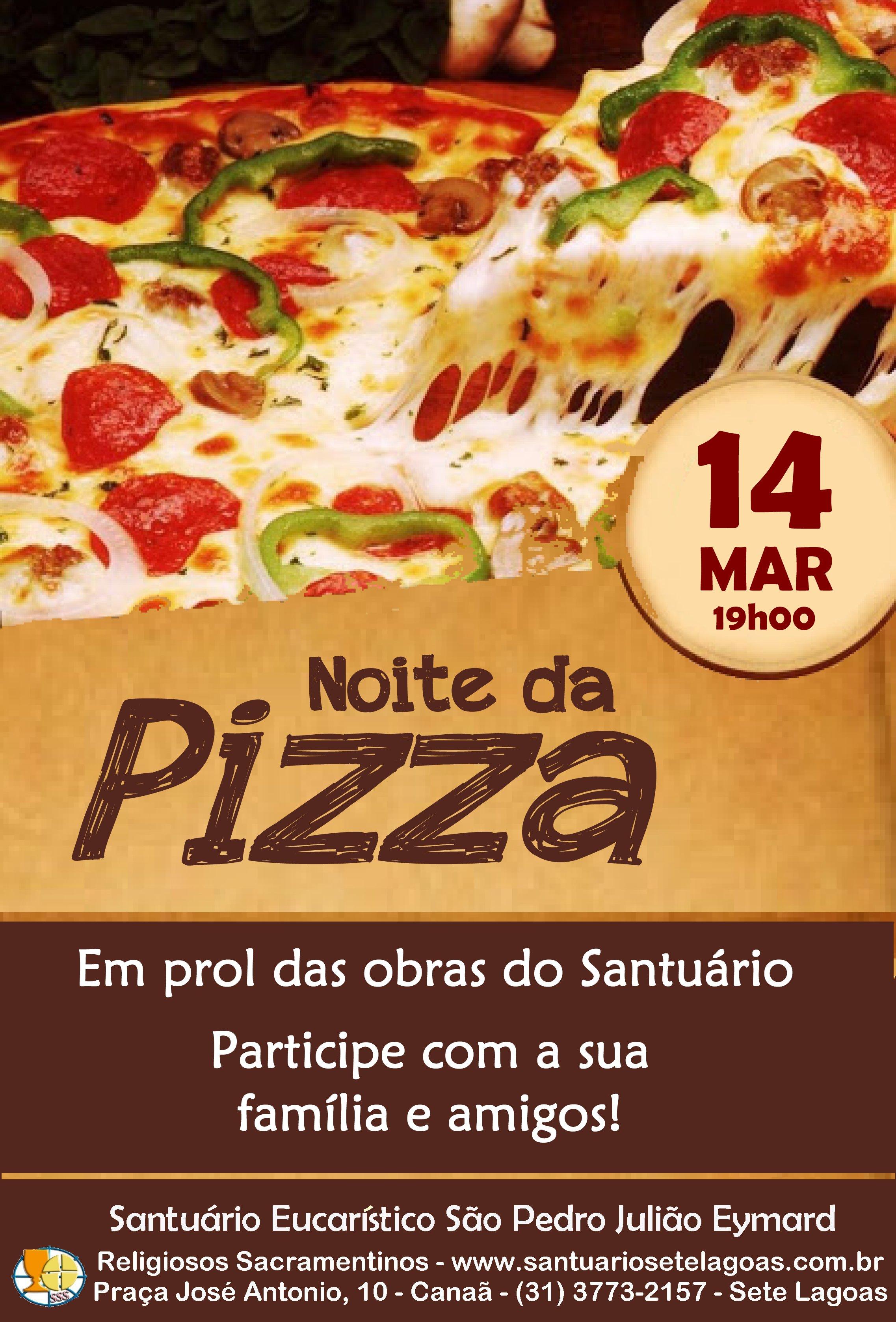 Noite da Pizza dia 14/03. Participe!