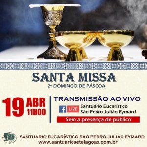 Santa Missa do 2º domingo da Páscoa, ao vivo dia 19/04. Participe!
