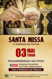 Santa Missa com transmissão ao vivo dia 03/05. Participe!