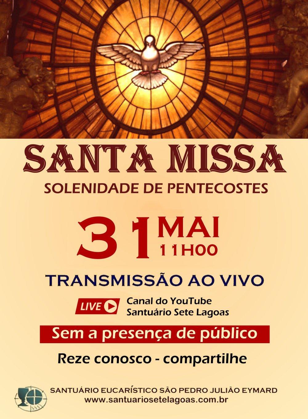 Santa Missa da Solenidade de Pentecostes com transmissão ao vivo, domingo dia 31/05. Participe!