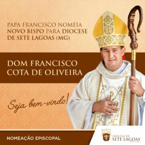 Dom Francisco Cota é nomeado novo bispo da Diocese de Sete Lagoas
