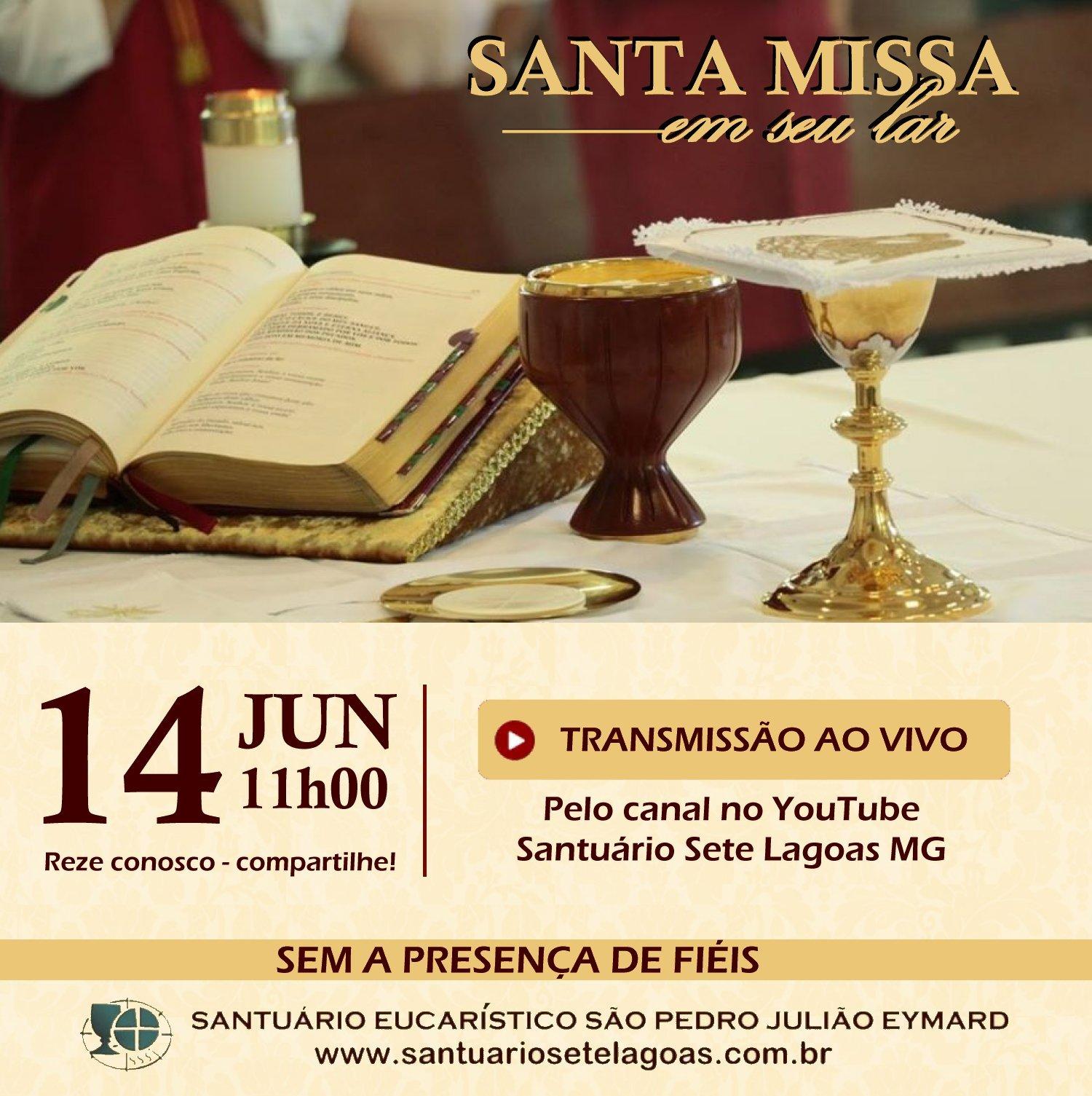 Santa Missa com transmissão ao vivo, domingo 14/06. Participe!
