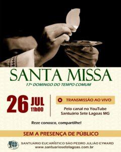 Santa Missa com transmissão ao vivo, 26/07. Participe!