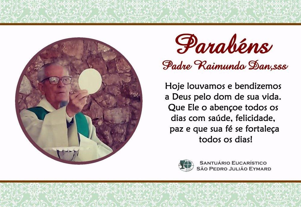 Parabéns Padre Raimundo Dan, sss