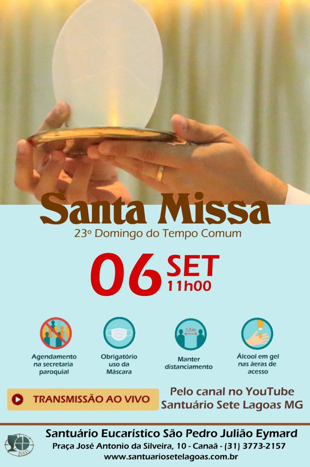 Santa Missa com transmissão ao vivo 06/09. Participe!