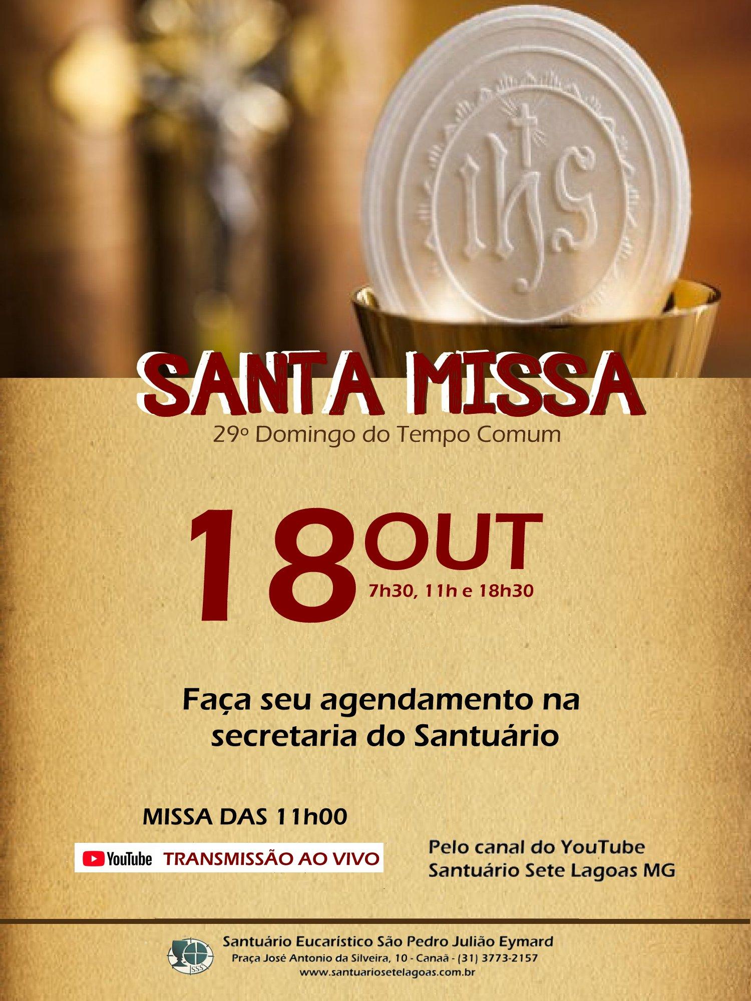 Santa Missa presencial com transmissão ao vivo, 18/10. Participe!