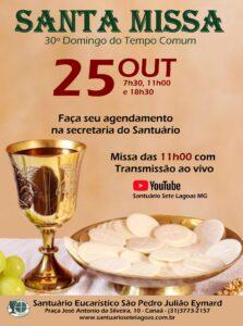 Santa Missa presencial com transmissão ao vivo, 25/10. Participe!