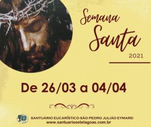 Programação da Semana Santa 2021 no Santuário de Sete Lagoas