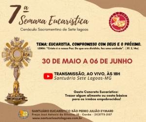 Participe da 7ª Semana Eucarística do Santuário de Sete Lagoas de 31 de maio a 06 de junho