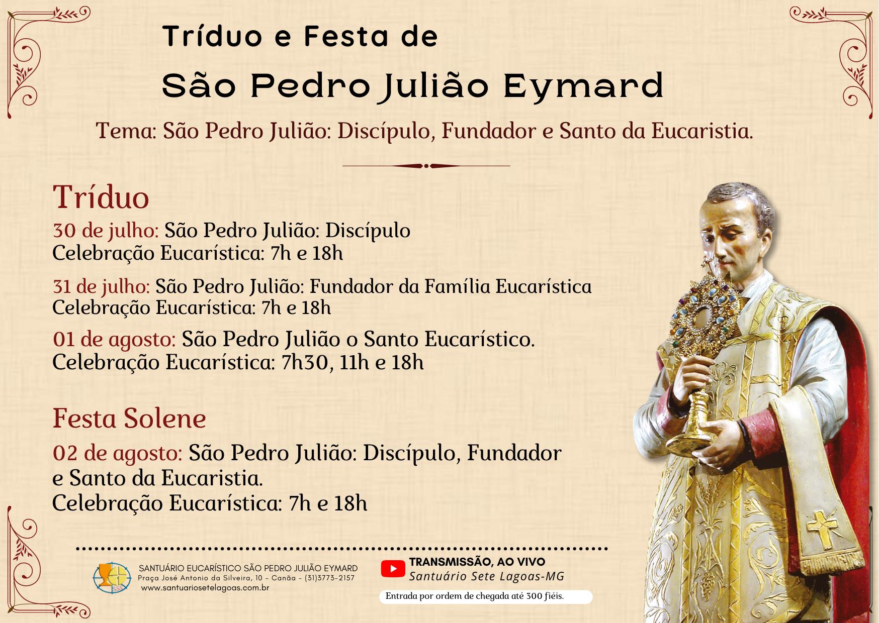Tríduo e Festa de São Pedro Julião Eymard de 30/07 a 02/08 no Santuário São Pedro Julião Eymard – Sete Lagoas